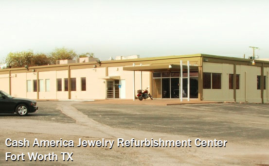 Cash America Jewelry Refurbishment Center - Fort Worth TX